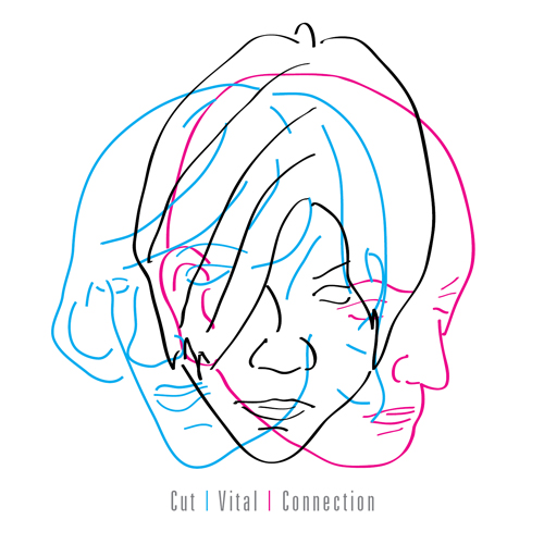 Cut | Vital | Connection